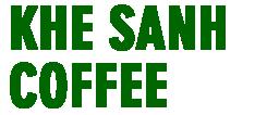 Khe Sanh Coffee